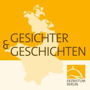 Gesichter und Geschichten ist der Podcast, welcher vom Erzbistum Berlin gemacht wird. Hier werden die Geschichten, Portraits und eben auch die Gesichter von Menschen dargestellt. Menschen von der Ostsee bis zum Spreewald.